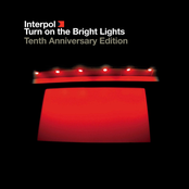 Turn On the Bright Lights (Tenth Anniversary Edition)