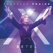 Betel - Renascer Praise XX (Ao Vivo)