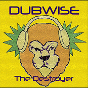 Dubwise: The Destroyer