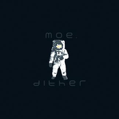 moe.: Dither