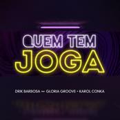 Quem Tem Joga (feat. Gloria Groove & Karol Conka) - Single