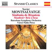 Monsalvatge: Manfred - Bric-à-brac - Sinfonía de rèquiem