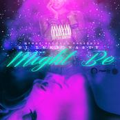 DJ Luke Nasty: Might Be - Single