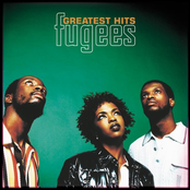 The Fugees: Greatest Hits
