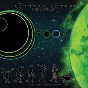 The Claypool Lennon Delirium: Lime & Limpid Green