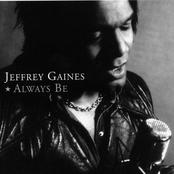 Jeffrey Gaines: Always Be