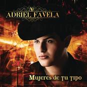 Adriel Favela: Mujeres de Tu Tipo
