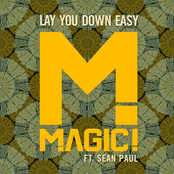 Magic!: Lay You Down Easy