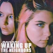 Waking Up The Neighbors - Single