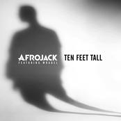 Afrojack: Ten Feet Tall