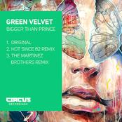 Green Velvet: Bigger Than Prince