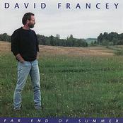 David Francey: Far End Of Summer
