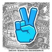 James Hype: No Drama (feat. Craig David)