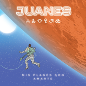 Juanes: Mis Planes Son Amarte