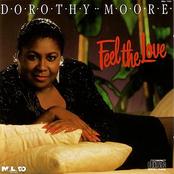 Dorothy Moore: Feel the Love