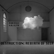 Destruction: Rebirth of Self