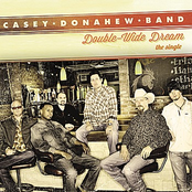 Casey Donahew: Double-Wide Dream