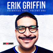 Erik Griffin: Technical Foul: Vol. 1