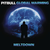 Pitbull: Global Warming: Meltdown (Deluxe Version)