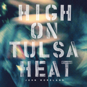 John Moreland: High on Tulsa Heat