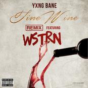 Fine Wine [(feat. WSTRN) [Remix]]