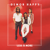 Demob Happy: Less Is More