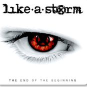 Like A Storm: The End of the Beginning