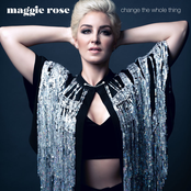 Maggie Rose: Change the Whole Thing