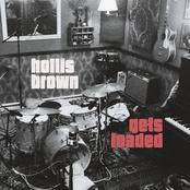 Hollis Brown: Gets Loaded