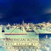 American Authors: Best Day Of My Life (Gazzo Remix)
