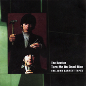 Turn Me On Dead Man: The John Barrett Tapes
