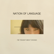Nation of Language: I've Thought About Chicago