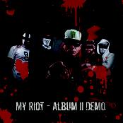 My Riot Album II Demo