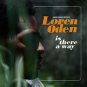 Loren Oden: Is There A Way