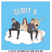 Clout 9 (feat. Bella Thorne, Tana Mongeau & Dr. Woke) - Single