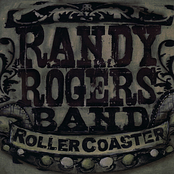 Randy Rogers Band: Rollercoaster