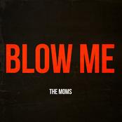 Blow Me