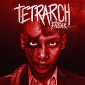 Tetrarch: Freak