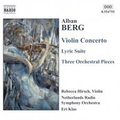 Alban Berg: BERG, A.: Violin Concerto / Lyric Suite / 3 Orchestral Pieces