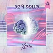 Dom Dolla: You
