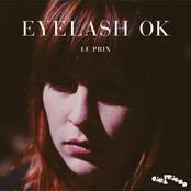Le Prix - Eyelash Ok (Single + Remixes)