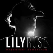 Lily Rose: Overnight Sensation