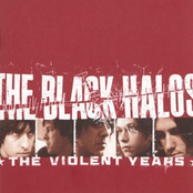 The Black Halos: The Violent Years