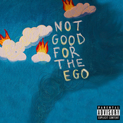 NOT GOOD FOR THE EGO - EP