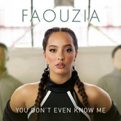 Faouzia: You Don't Even Know Me