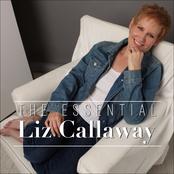 Liz Callaway: The Essential Liz Callaway