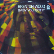 Brenton Wood: Baby You Got It