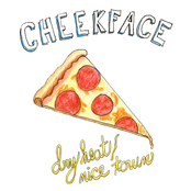 Cheekface: Dry Heat/Nice Town
