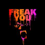 freak you