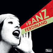 You Could Have It So Much Better... With Franz Ferdinand